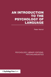 An Introduction to the Psychology of Language (PLE: Psycholinguistics)