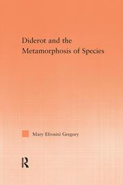 Diderot and the Metamorphosis of Species