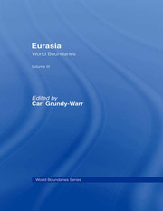 Eurasia: World Boundaries Volume 3