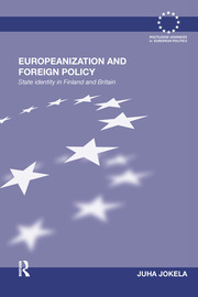 Europeanization and Foreign Policy: State Identity in Finland and Britain
