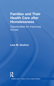 Families and Their Health Care after Homelessness: Opportunities for Improving Access