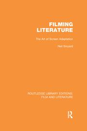 Filming Literature: The Art of Screen Adaptation