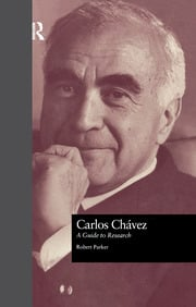 Carlos Chavez: A Guide to Research
