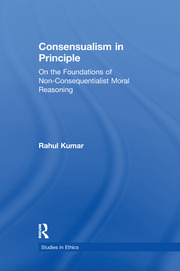 Consensualism in Principle: On the Foundations of Non-Consequentialist Moral Reasoning