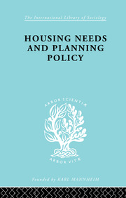 Housing Needs and Planning Policy: Problems of Housing Need & `Overspill' in England & Wales