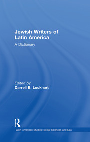 Jewish Writers of Latin America: A Dictionary