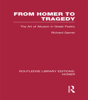 From Homer to Tragedy: The Art of Allusion in Greek Poetry
