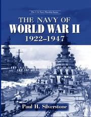 The Navy of World War II, 1922-1947