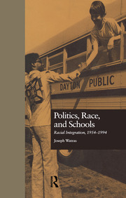 Politics, Race, and Schools: Racial Integration, l954-l994