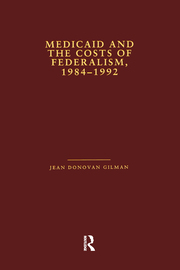 Medicaid and the Costs of Federalism, 1984-1992