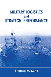 Military Logistics and Strategic Performance