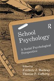 School Psychology: A Social Psychological Perspective