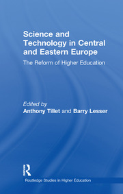 Science and Technology in Central and Eastern Europe: The Reform of Higher Education