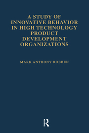 A Study of Innovative Behavior: In High Technology Product Development Organizations
