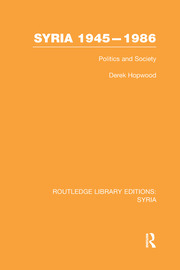 Syria 1945-1986: Politics and Society