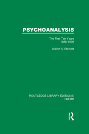 Psychoanalysis (RLE: Freud): The First Ten Years 1888-1898
