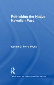 Rethinking the Native Hawaiian Past