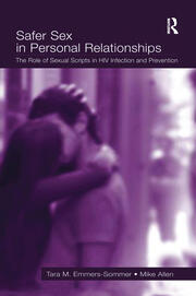 Safer Sex in Personal Relationships: The Role of Sexual Scripts in HIV Infection and Prevention