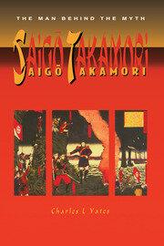 Saigo Takamori - The Man Behind the Myth