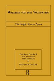 Walther von der Vogelweide: The Single-Stanza Lyrics