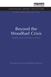 Beyond the Woodfuel Crisis: People, land and trees in Africa