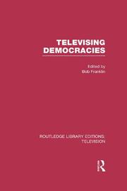 Televising Democracies