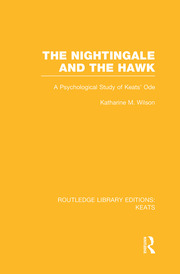 The Nightingale and the Hawk: A Psychological Study of Keats' Ode