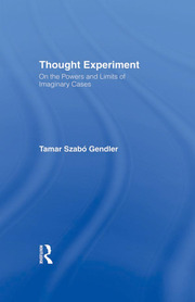 Thought Experiment: On the Powers and Limits of Imaginary Cases