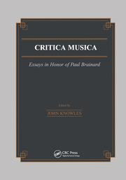 Critica Musica: Essays in Honour of Paul Brainard