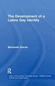 The Development of a Latino Gay Identity