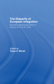 The Disparity of European Integration: Revisiting Neofunctionalism in Honour of Ernst B. Haas