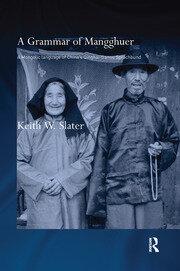 A Grammar of Mangghuer: A Mongolic Language of China's Qinghai-Gansu Sprachbund