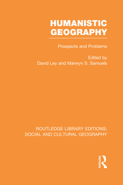 Humanistic Geography: Problems and Prospects