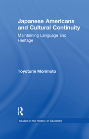 Japanese Americans and Cultural Continuity: Maintaining Language through Heritage