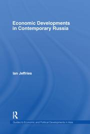 Economic Developments in Contemporary Russia