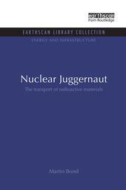 Nuclear Juggernaut: The transport of radioactive materials