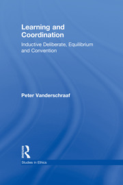 Learning and Coordination: Inductive Deliberation, Equilibrium and Convention