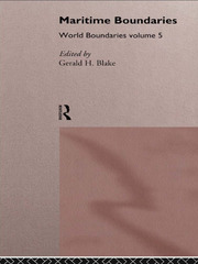 Maritime Boundaries: World Boundaries Volume 5