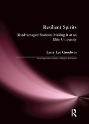 Resilient Spirits: Disadvantaged Students Making it at an Elite University