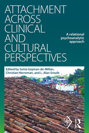 Attachment Across Clinical and Cultural Perspectives: A Relational Psychoanalytic Approach