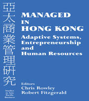 From Entrepot to Entrepot via Merchant Manufacturing: Adaptive Mechanisms, Organizational Capabilities and the Structure of the Hong Kong Economy
