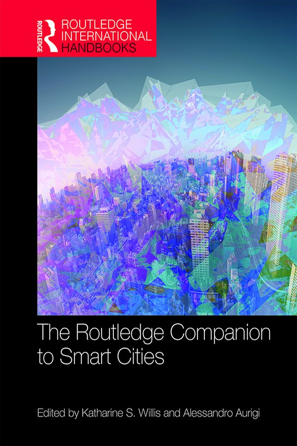 The Routledge Companion to Smart Cities