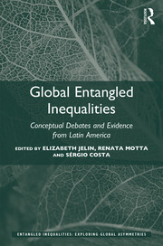 Global Entangled Inequalities: Conceptual Debates and Evidence from Latin America