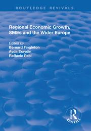 Regional Economic Growth, SMEs and the Wider Europe