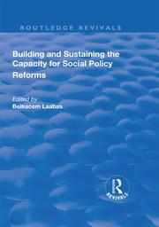 Building and Sustaining the Capacity for Social Policy Reforms