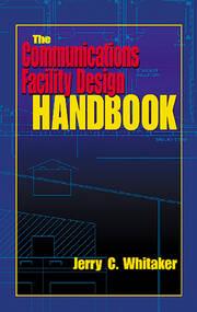 The Communications Facility Design Handbook
