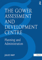 The Gower Assessment and Development Centre