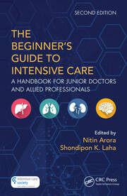 The Beginner's Guide to Intensive Care