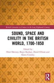 Sound, Space and Civility in the British World, 1700–1850