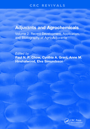 Adjuvants and Agrochemicals: Volume 2: Recent Development, Application, and Bibliography of Agro-Adjuvants